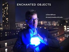david rose enchanted objects - Google Search