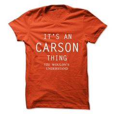 I Love Its An CARSON Thing.You Wouldns Understand Shirts & Tees