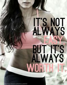 It's not always easy but it's always worth it.