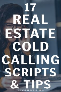 Weve put together the top 17 real estate cold calling scripts and tips to help you get over your fear of cold calling once and for all. Now you can rev up your lead generation and real estate marketing strategy! Real Estate Career, Real Estate Flyers, Real Estate Business, Real Estate Leads, Real Estate Tips, Real Estate Investing, Real Estate Marketing, Cold Calling Scripts, Real Estate Quotes