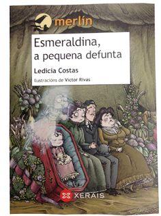 Víctor Rivas Ilustrador: Esmeraldina, la pequena difunta