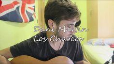 Dani Martin - Los Charcos (cover By Sergio Rubio)