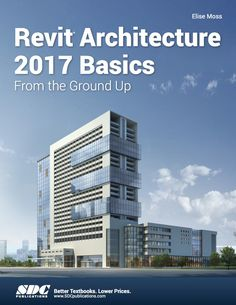 Buy or Rent Revit Architecture 2017 Basics as an eTextbook and get instant access. With VitalSource, you can save up to compared to print. Architecture Apps, Architecture Definition, Architecture Concept Drawings, School Architecture, Interior Architecture, Civil Engineering Construction, Ceiling Plan, Building Information Modeling, Site Plans