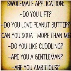 Yes to all... My swolemate ;)