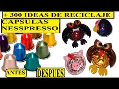 Mas de 300 Ideas Para reutilizar, capsulas de cafe nespresso, Reciclar