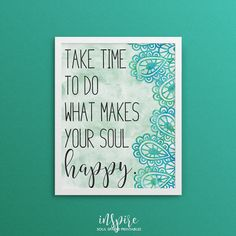 Take time to do what makes your soul happy bohemian yoga