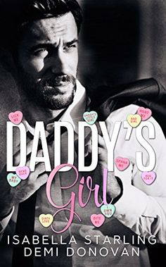 Daddy's Girl by Isabella Starling https://www.amazon.com/dp/B06WP4B97C/ref=cm_sw_r_pi_dp_x_FelQyb57VQC9G