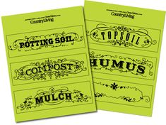 really cool labels for your garden shed or your garage... from the amazing Cathe Holden!
