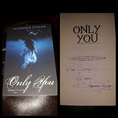 "Signed ""Only You by Stephanie Feagan"""