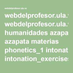 webdelprofesor.ula.ve humanidades azapata materias phonetics_1 intonation_exercises.pdf