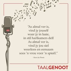 Afrikaanse Quotes, Kids Poems, Woman Quotes, Singing, Inspire, Sayings, Words, Instagram Posts, Inspiration