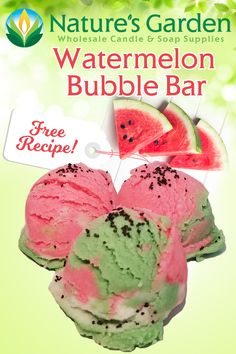 Free Watermelon Bubble Bar Recipe by Natures Garden