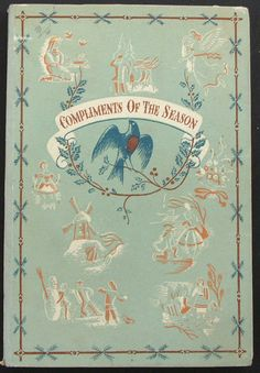 Series No.: K38  Title: COMPLIMENTS OF THE SEASON  Authors: L. D. Ettlinger and R. G. Holloway  Contents: 16 colour plates; 3 black-and-white illustrations in text Date Published: December 1947
