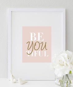 """BeYOUtiful Art Print 8x10 Typographic Poster, Inspirational Quotes, Wall Décor. YOU are the YOU in beYOUtiful. A lovely reminder that you are beYOUtiful on the inside and out! Dimensions 8""""x10"""" Prints do not come framed. Images are just for example. PRODUCT SKU#DBM34 ."""