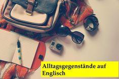Englisch Wortschatz lernen: Taschenmesser, Kugelschreiber, Haargummi, Pinzette etc. auf Englisch. Englisch Vokabeln lernen, Wortschatz erweitern. Alltagsenglisch. Englisch online verbessern und lernen.