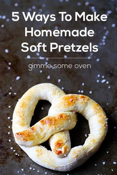 5 ways to make delicious quick and easy homemade soft pretzels in minutes! Appetizer Recipes, Snack Recipes, Cooking Recipes, Pretzel Recipes, Appetizers, Gelato, I Love Food, Good Food, Yummy Snacks