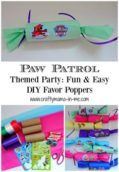Paw Patrol Themed Party: Fun & Easy DIY Favor Poppers - Crafty Mama in ME!