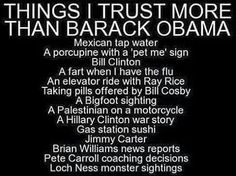 things i trust more than obama - Google Search
