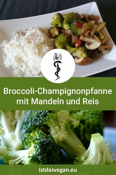 Broccoli mushroom pan with almonds and rice - vegan vegetarisch - Rezepte, recipes - Mittagessen Detox Recipes, Lunch Recipes, Vegan Recipes, Healthy Diet Tips, Healthy Nutrition, Homemade Pesto Sauce, Vegan Protein Bars, Healthy Lunches For Kids, Sans Lactose