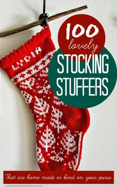 100+ lovely stocking stuffers that are home made or very kind to your purse @Maaike Boven make lists ... #Christmas
