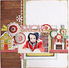 SNOW days - Scrapbook.com - Lovely use of embellishments, papers and title to make this photo just pop off the page. #scrapbooking #cratepaper