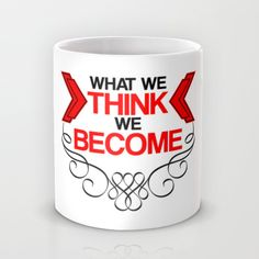 http://society6.com/product/what-we-think-r2i_mug?curator=michellemurphy