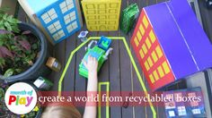 Create a world from recycled boxes.