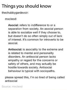 Ok spread the word.<< i didn't know about this! I didn't think antisocial was quite the word to describe me but I thought there must be a different word for it!>>>WHOAH okay, good to know...