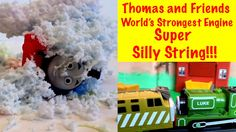 Thomas and Friends World's Strongest Engine - Super Silly String!!!