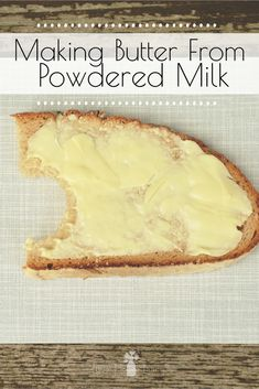 food and drink Learn how to make butter from powdered milk and you'll be able to whip up some homemade butter from your dried food storage whenever you need it! Emergency Food, Survival Food, Emergency Preparedness, Urban Survival, Homestead Survival, Survival Tips, Milk Recipes, Canning Recipes, Food Storage Recipes
