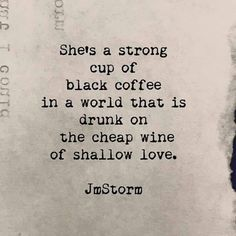 "It's National Girlfriends Day, so celebrate your girlfriend and tell her you love her by sharing these 30 best romantic quotes of all time. Saying ""I love you"" doesn't always have to be hard with these unique quotes about love. Great Quotes, Quotes To Live By, Inspirational Quotes, Quotes On Being Strong, Coffee Love Quotes, Strong Girl Quotes, Motivational Quotes, Quotes About Strong Woman, A Strong Woman"
