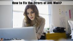 How to fix the errors of AOL Mail?