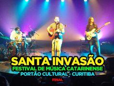 Curitiba Quase de Graça - Santa Invasão 2016 - final