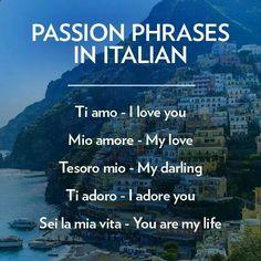 Passion Phrases in Italian. #BnBGenius #lifeisajourney
