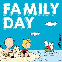 Family day.