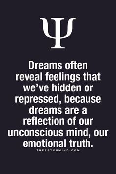 Do Dreams Reveal Hidden Truths? This document talks about dreams revealing hidden truths. A study conducted says that a majority of subjects said dreams reveal hidden truths. This article is from WebMD and has concrete evidence of people believing in hidd Psychology Fun Facts, Psychology Says, Psychology Quotes, Dream Psychology, Color Psychology, Quotes To Live By, Me Quotes, Heart Quotes, Faith Quotes