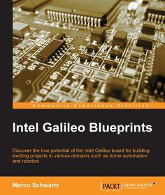 Intel Galileo Blueprints - Free eBooks Download
