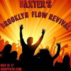 Baxter's Flow Revival, Brooklyn  Who's going? www.hooppath.com
