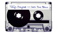 Tory's Playlist: Into the Blue
