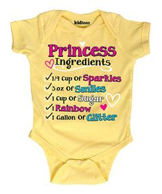 This Banana 'Princess Ingredients' Bodysuit - Infant is perfect! #zulilyfinds