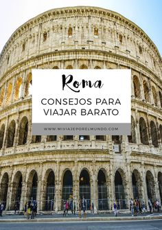 Consejos para visitar Roma con poco dinero - Car Tutorial and Ideas Rome Travel, Italy Travel, Maine Coon, Travel Advice, Travel Tips, Places To Travel, Places To Visit, Best Of Italy, World Travel Guide