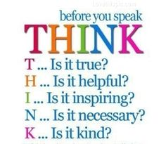 think before you speak life quotes quotes quote life wise advice wisdom life lessons