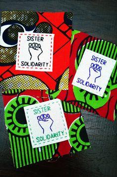 Sister Solidarity. Feminism. Feminist banner. Made for Sisters Uncut fundraiser.
