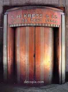 Doors, S.H. Kress Store (demolished), NYC  - decopix.com