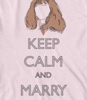"""Keep Calm and Marry Ron"" <3"