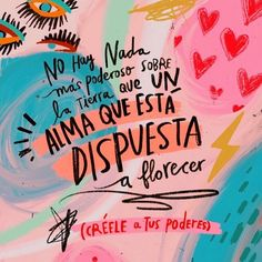 Positive Vibes, Positive Quotes, Positive Phrases, Book Quotes, Life Quotes, Start Ups, Photo Quotes, More Than Words, Spanish Quotes