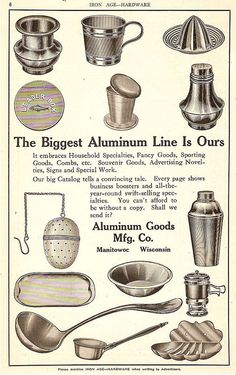 1912 Aluminum Kitchenware Dishes Ad, Manitowoc, WI. Use as interior trim details.  Re purpose old cookware. #business ideas
