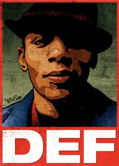 Mos Def - I love his passionate, thought provoking lyrics. I like this poster, too. Big cud's to the artist/designer, whoever you are.