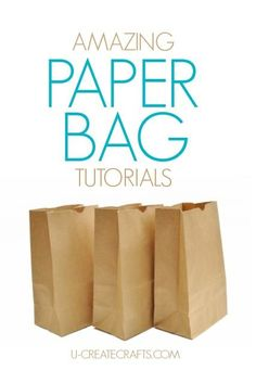 An amazing compilation of brown paper bag tutorials from all over the web.