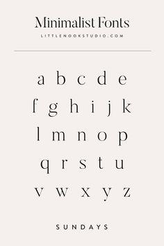 Minimalist fonts for your blog or brand. Type design, type inspiration, font inspiration, typography design, typography logo, typography inspiration, logo fonts, blog fonts by Little Nook Studio